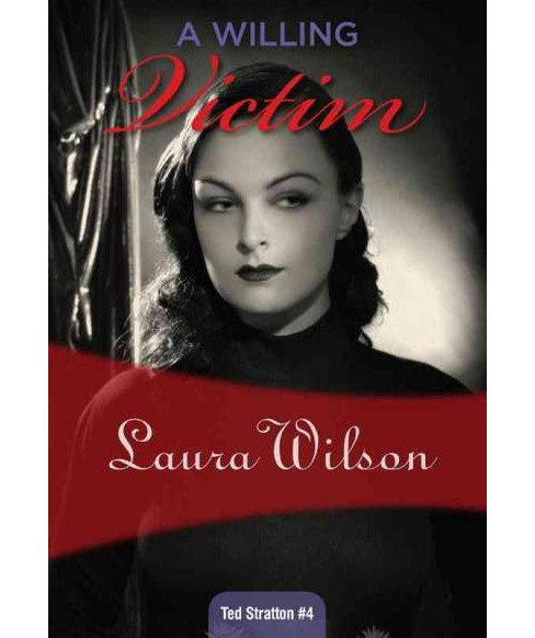 Willing Victim (Paperback) (Laura Wilson) - image 1 of 1