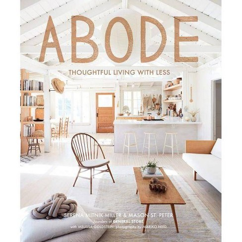 Abode - by  Serena Mitnik-Miller & Mason St Peter (Hardcover) - image 1 of 1