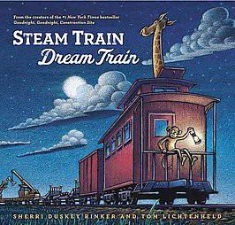 Steam Train, Dream Train (Hardcover)by Sherri Duskey Rinker