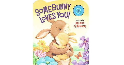 Somebunny Loves You! (Hardcover) (Melinda Rumbaugh) - image 1 of 1