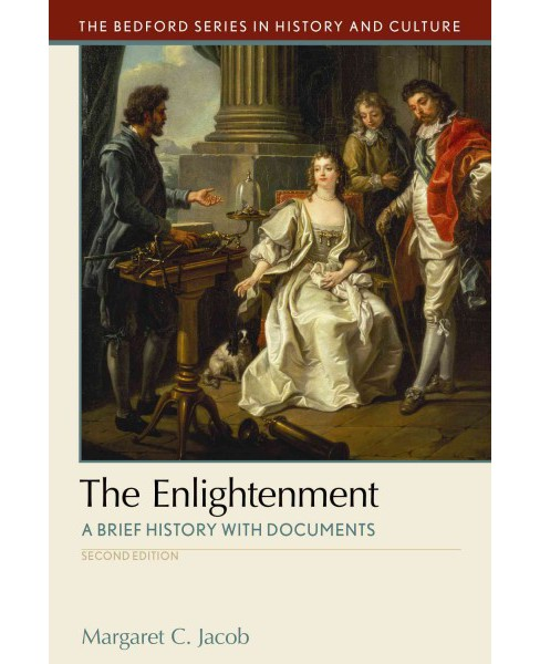 Enlightenment : A Brief History With Documents (Paperback) (Margaret C. Jacob) - image 1 of 1