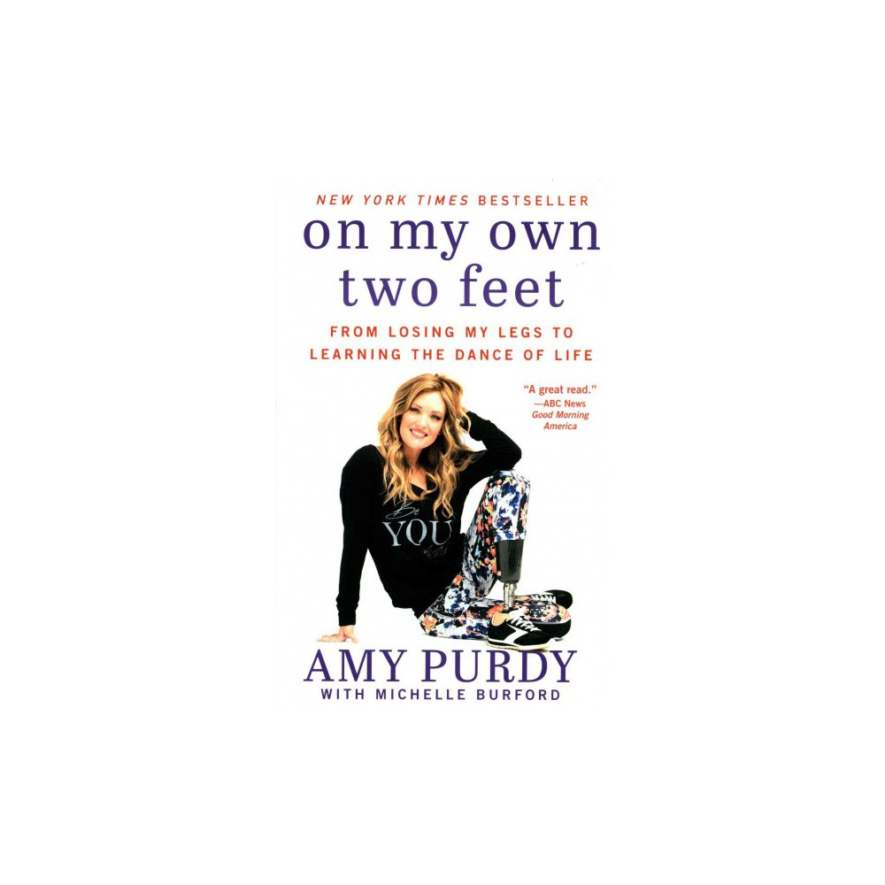 On My Own Two Feet (Reprint) (Paperback)