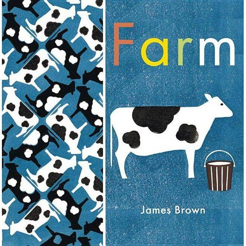 Farm - by  James Brown (Board_book) - image 1 of 1