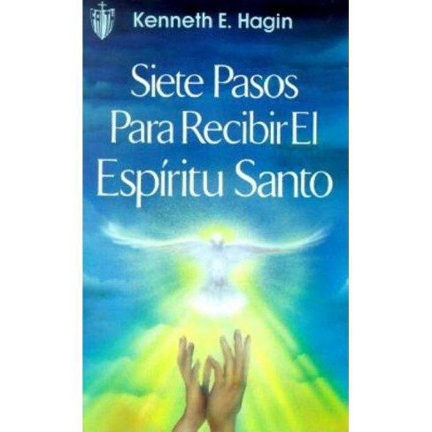 Siete Pasos Para Redibir El Espiritu Santo (Seven Vital Steps to Receiving the Holy Spirit) - image 1 of 1