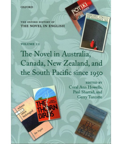 Novel in Australia, Canada, New Zealand, and the South Pacific Since 1950 (Hardcover) - image 1 of 1