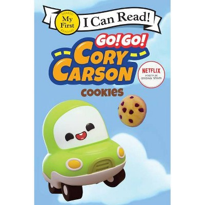 Go! Go! Cory Carson: Cookies - (My First I Can Read) by  Netflix (Paperback)