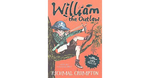 William the Outlaw (Paperback) (Richmal Crompton) - image 1 of 1