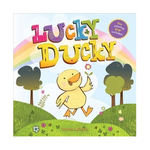 Lucky Ducky - by  Doreen Mulryan (Paperback) - image 1 of 1