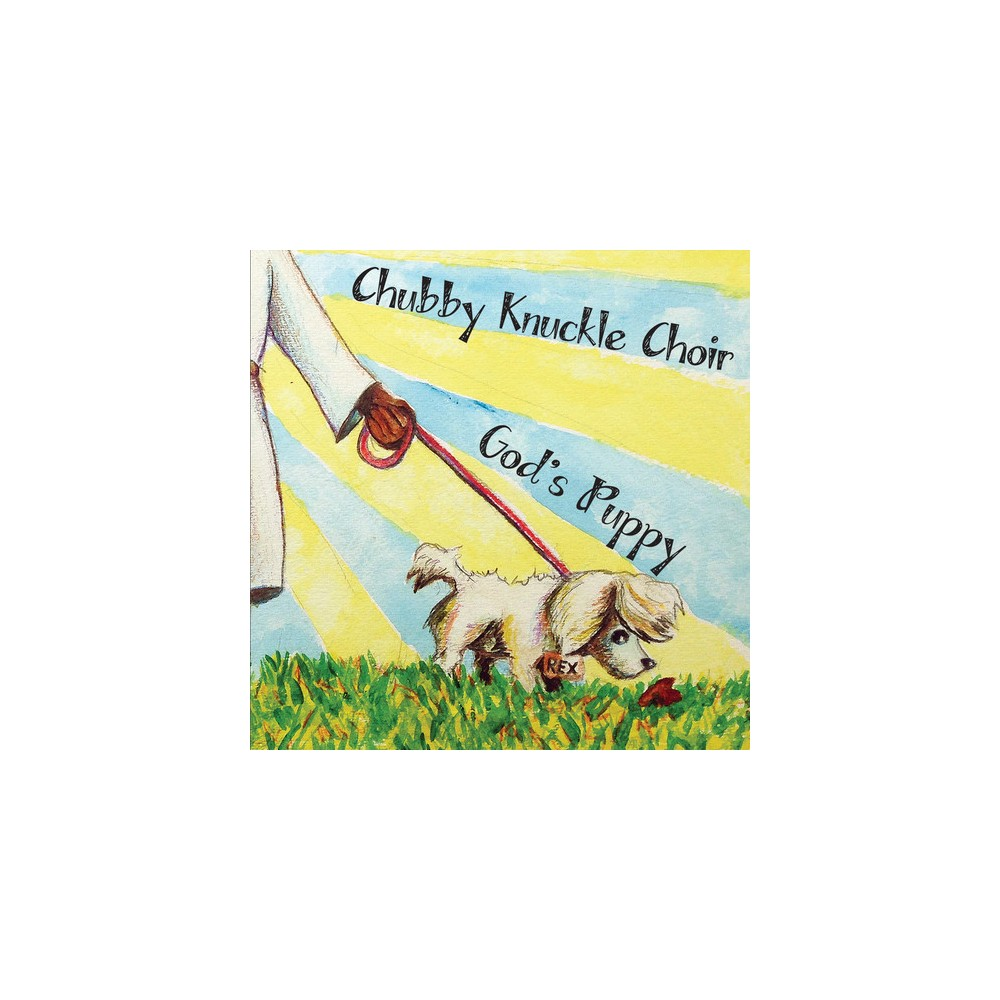 Chubby Knuckle Choir - God's Puppy (CD)