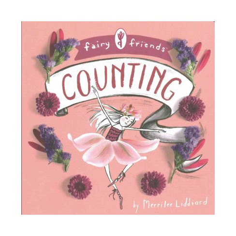 Fairy Friends: A Counting Primer - by  Merrilee Liddiard (Board_book) - image 1 of 1