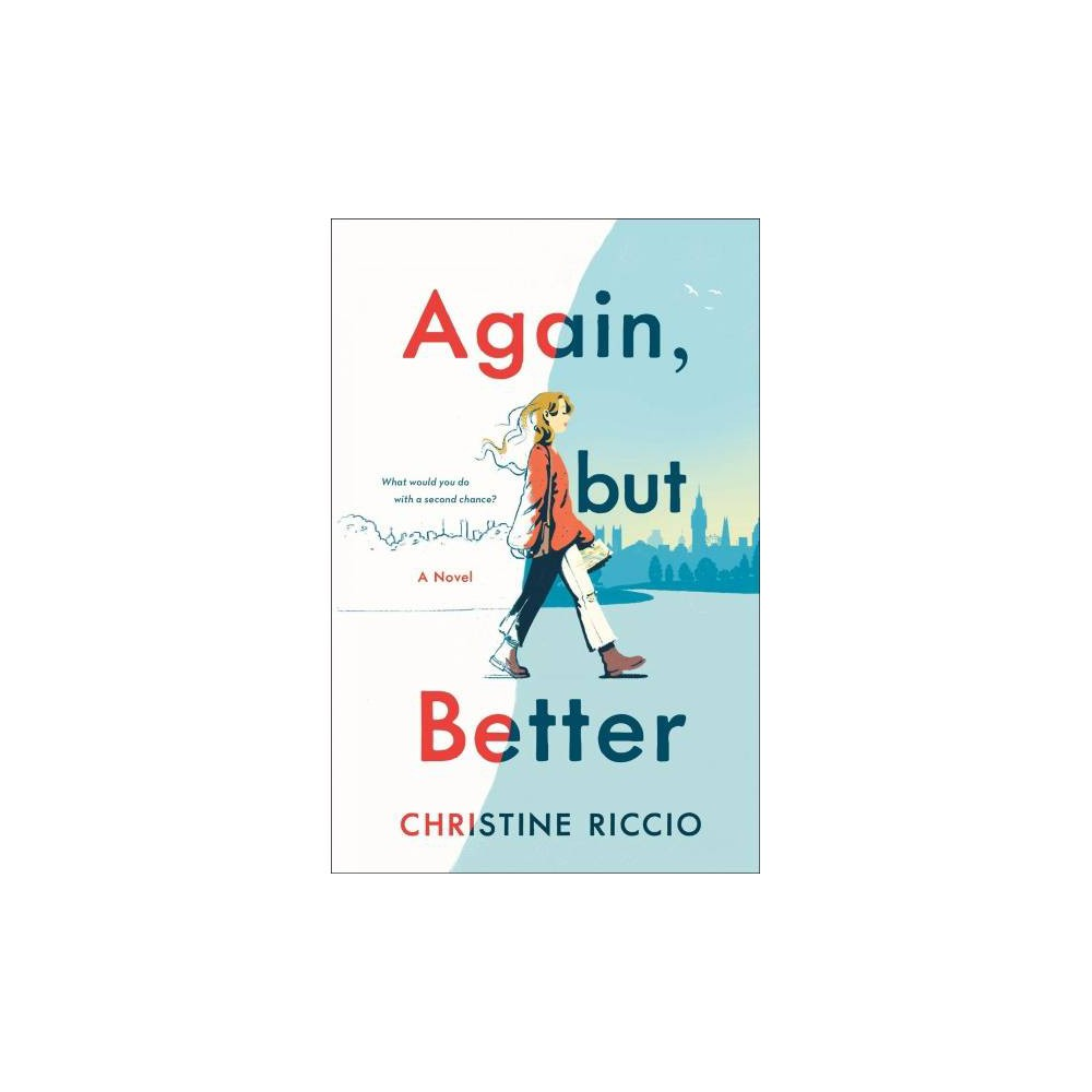 Again, but Better - by Christine Riccio (Hardcover)