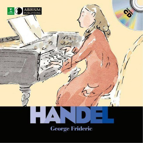 George Frideric Handel - (First Discovery in Music (Abrsm)) by  Mildred Clary (Mixed media product) - image 1 of 1