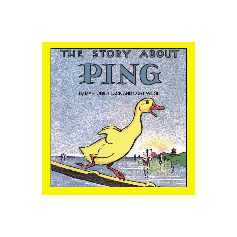 The Story About Ping Reading Railroad Books By Marjorie Flack Paperback