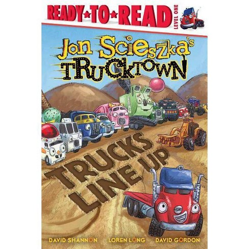 Trucks Line Up - (Ready-To-Read Jon Scieszka's Trucktown - Level 1 (Library)) by  Jon Scieszka - image 1 of 1