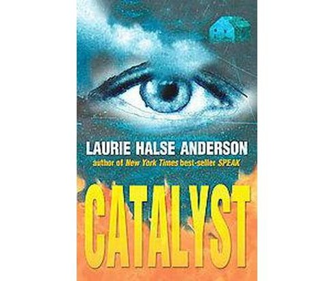 Catalyst (Reprint) (Paperback) (Laurie Halse Anderson) - image 1 of 1