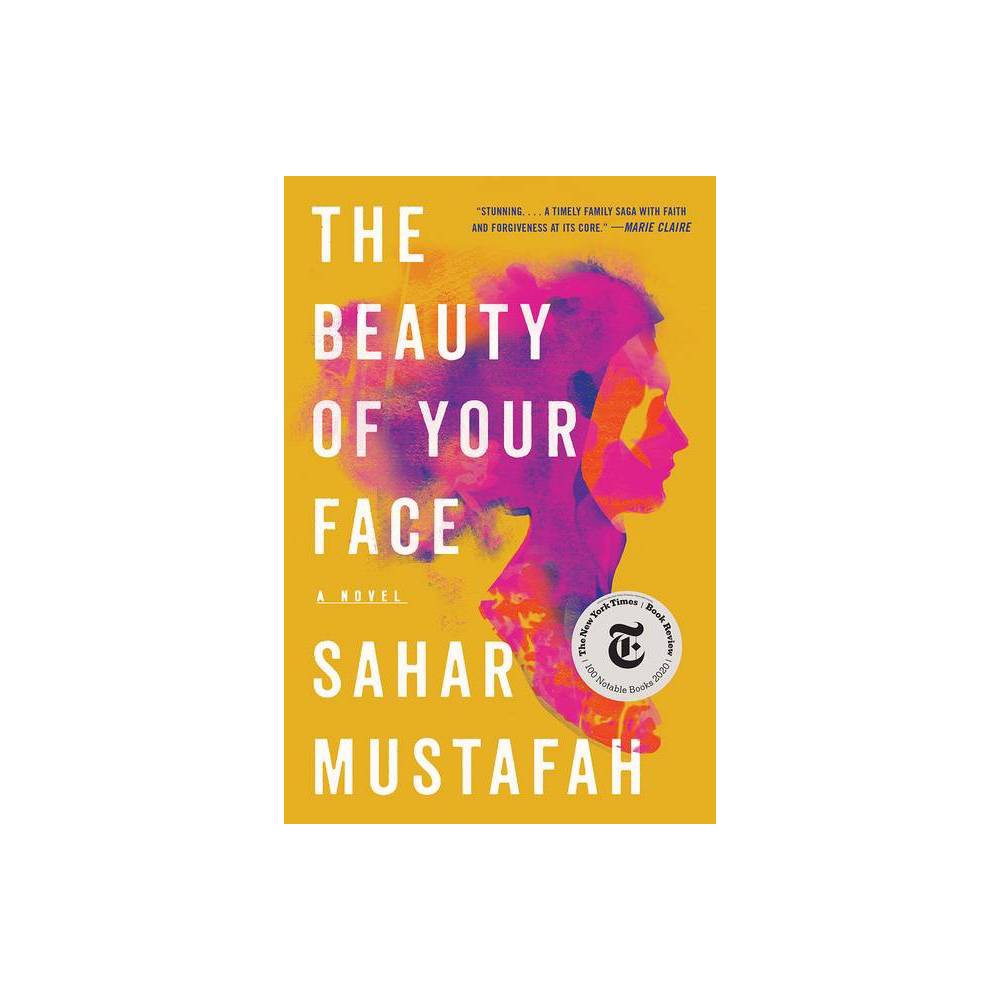 The Beauty Of Your Face By Sahar Mustafah Paperback