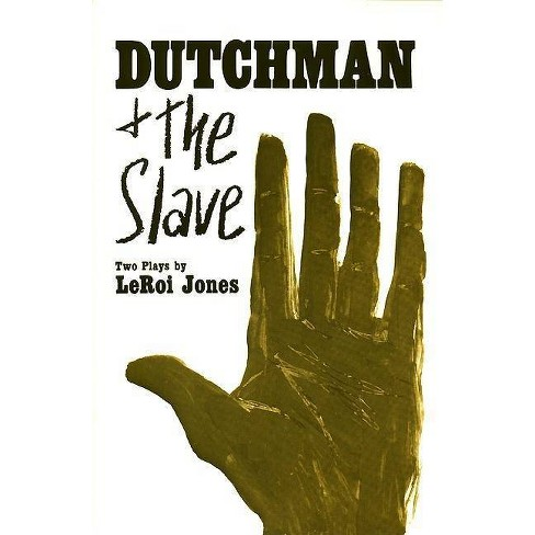 Dutchman and the Slave - by  Leroi Jones (Paperback) - image 1 of 1