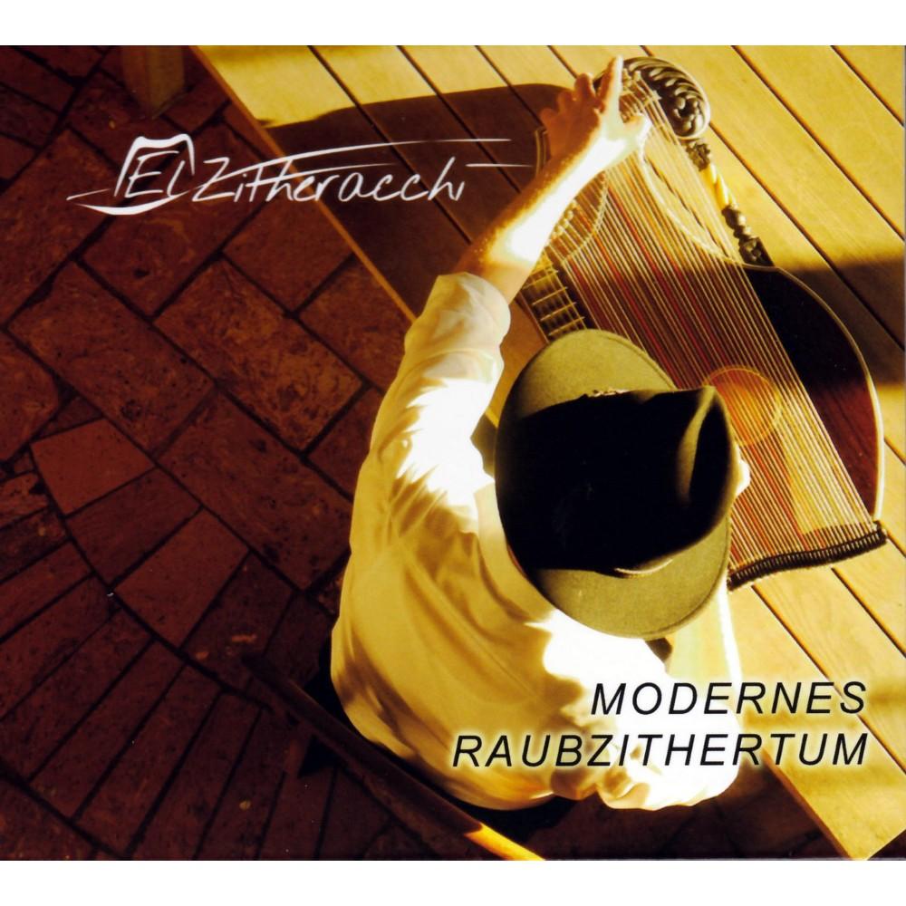 El Zitheracchi - Modernes Raubzithertum (CD)