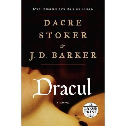 Dracul - by  Dacre Stoker & J D Barker (Paperback) - image 1 of 1