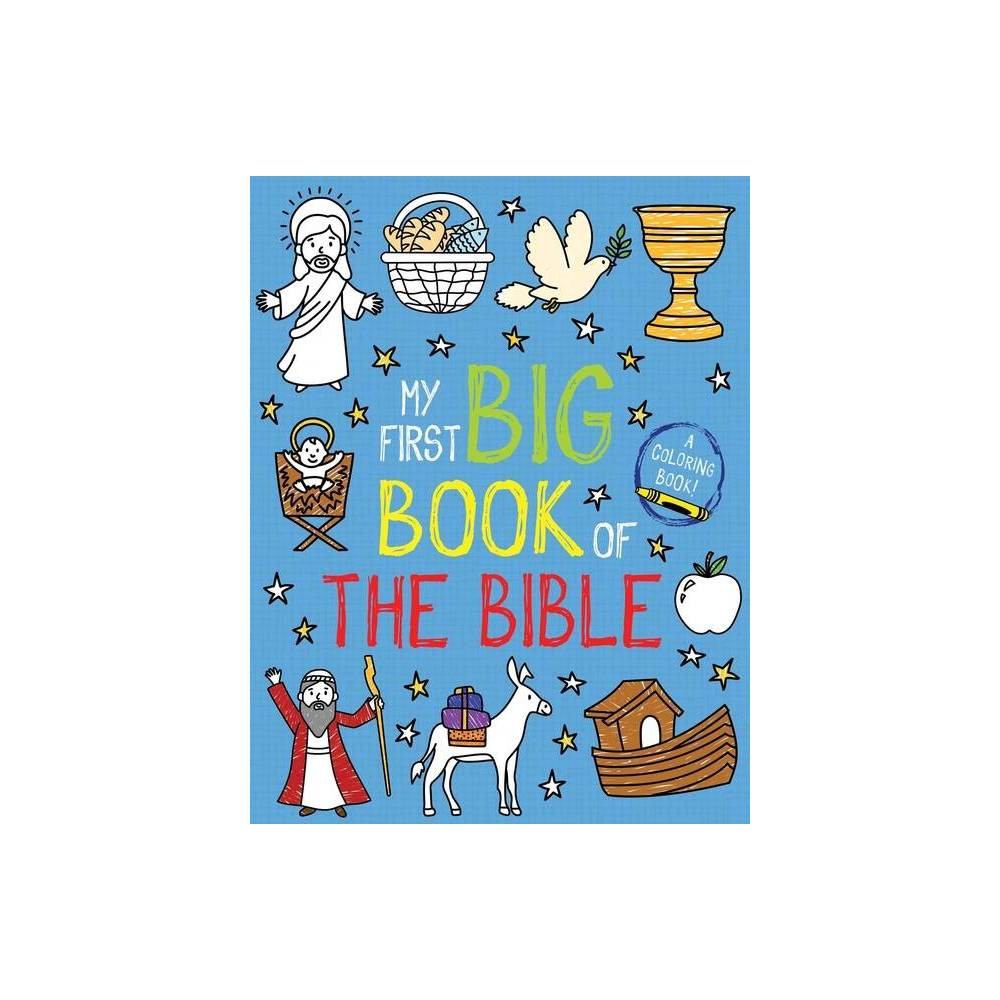 My First Big Book Of The Bible My First Big Book Of Coloring Paperback