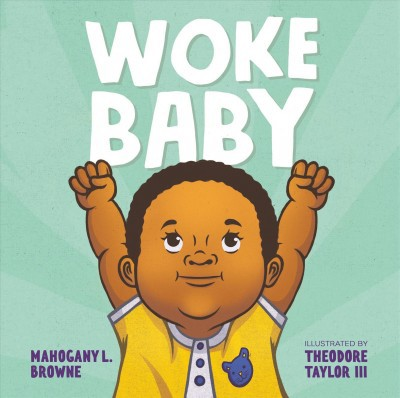 Woke Baby - by Mahogany L. Browne (Hardcover)