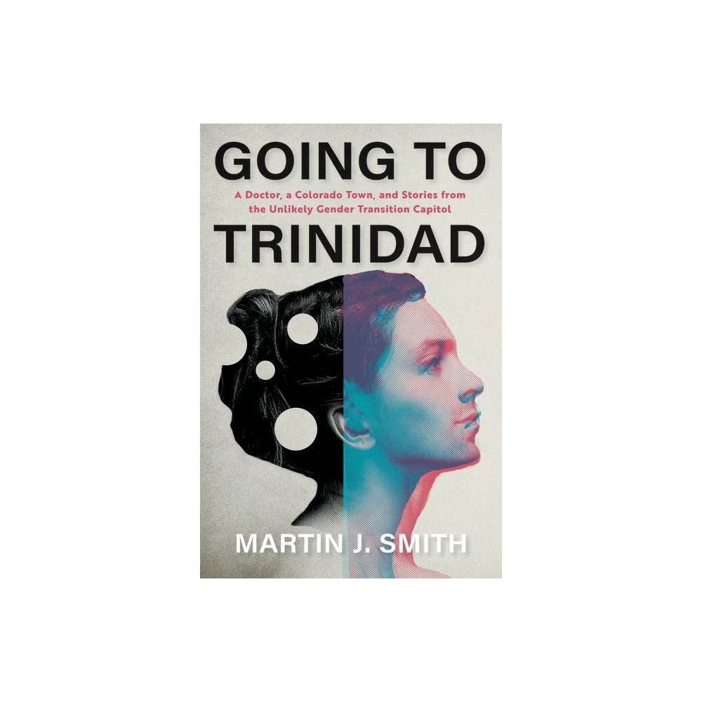Going To Trinidad Hardcover