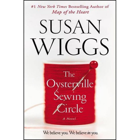 Oysterville Sewing Circle -  by Susan Wiggs (Hardcover) - image 1 of 1