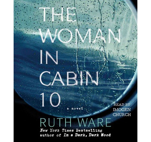 Woman in Cabin 10 (Unabridged) (CD/Spoken Word) (Ruth Ware) - image 1 of 1