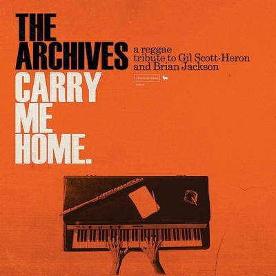The Archives - Carry Me Home: A Reggae Tribute to Gil Scott-Heron And Brian Jackson (CD)