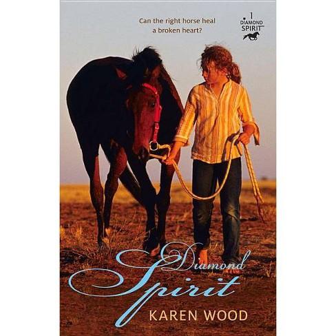 Diamond Spirit - by  Karen Wood (Paperback) - image 1 of 1