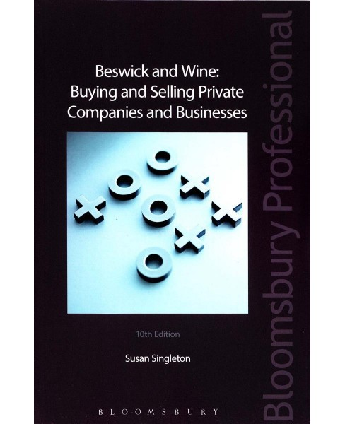 Beswick and Wine : Buying and Selling Private Companies and Businesses -  by Susan Singleton (Paperback) - image 1 of 1