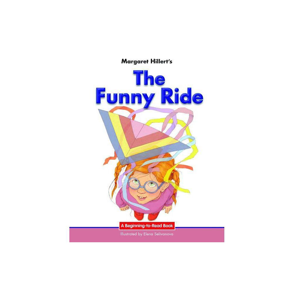 The Funny Ride Beginning To Read Books By Margaret Hillert Hardcover
