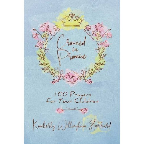 Crowned in Promise - by  Kimberly Willingham Hubbard (Hardcover) - image 1 of 1