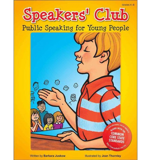 Speakers' Club : Public Speaking for Young People (Paperback) (Barbara Juskow) - image 1 of 1