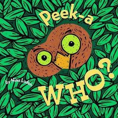Peek-A-Who (Board)by Nina Laden