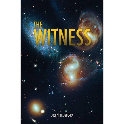 The Witness - by  Joseph Lee Guerra (Paperback) - image 1 of 1
