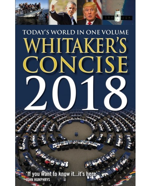 Whitaker's Concise 2018 -  (Whitaker's Concise) by Joseph Whitaker (Paperback) - image 1 of 1