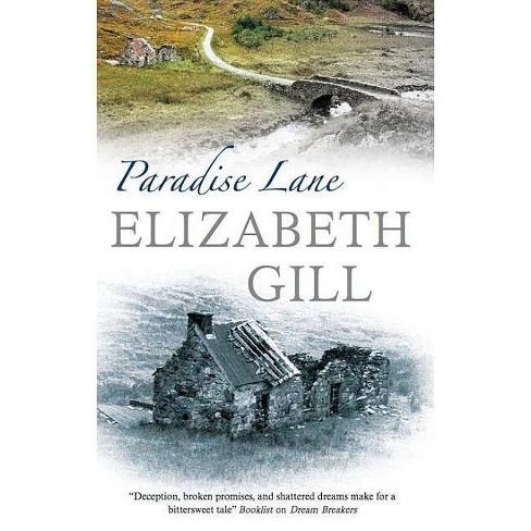 Paradise Lane - by  Elizabeth Gill (Hardcover) - image 1 of 1
