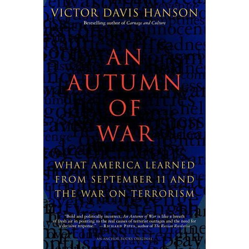 An Autumn of War - by  Victor Davis Hanson (Paperback) - image 1 of 1