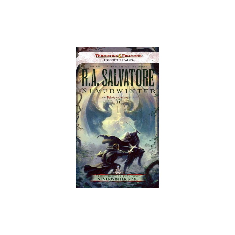 Neverwinter - (Legend of Drizzt) by R. A. Salvatore (Paperback) Neverwinter - (Legend of Drizzt) by R. A. Salvatore (Paperback)