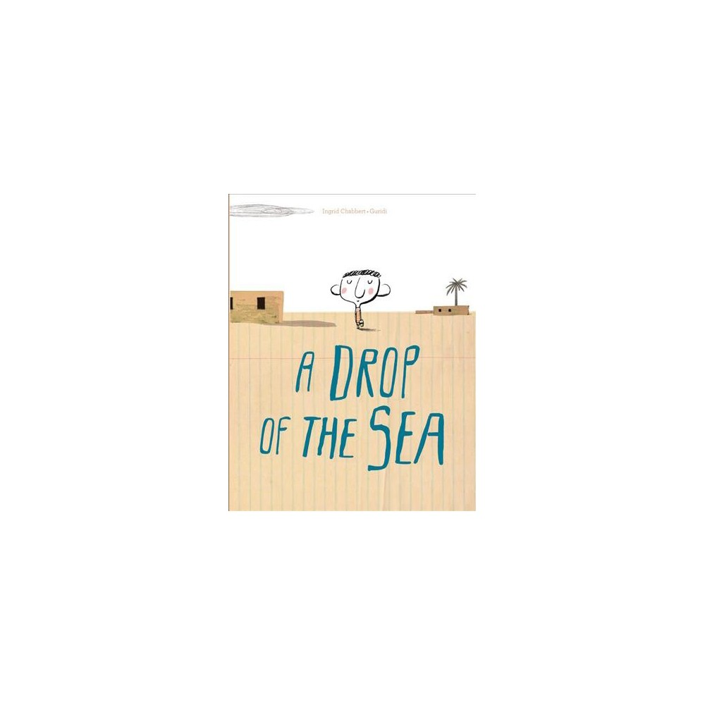 Drop of the Sea - by Ingrid Chabbert (Hardcover)