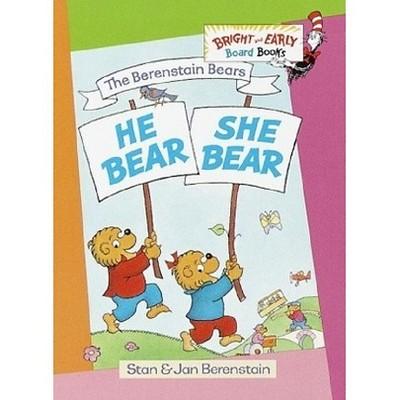 Berenstain Bears He Bear, She Bear (Hardcover)(Stan Berenstain)