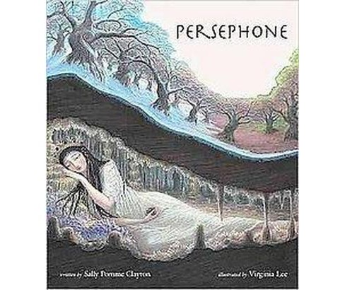 Persephone (School And Library) (Sally Pomme Clayton) - image 1 of 1
