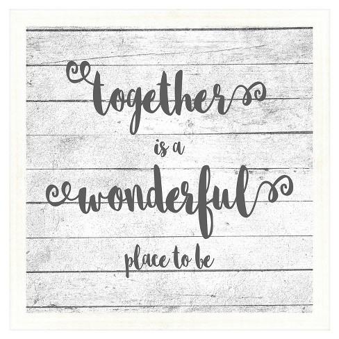Together Is A Wonderful Place 18X18 Wall Art - image 1 of 1