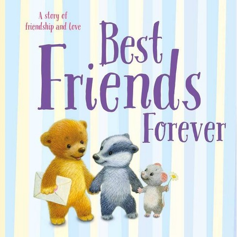 Best Friends Forever - by  Igloobooks (Hardcover) - image 1 of 1