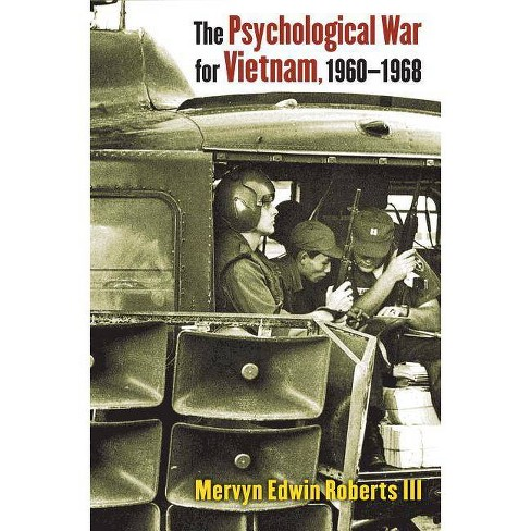 The Psychological War for Vietnam, 1960-1968 - by  Mervyn Edwin Roberts III (Hardcover) - image 1 of 1
