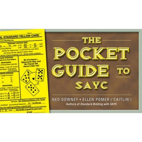The Pocket Guide to Sayc - by  Ned Downey & Ellen Pomer (Paperback) - image 1 of 1