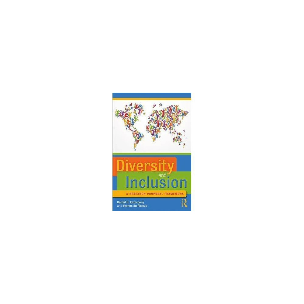 Diversity and Inclusion - by Hamid H. Kazeroony (Paperback)