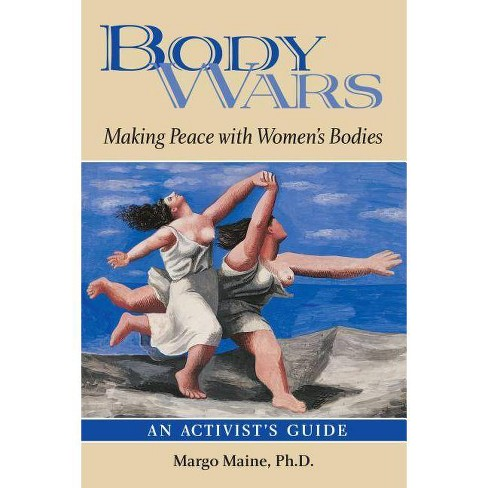Body Wars - by  Margo Maine Ph D (Paperback) - image 1 of 1