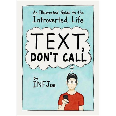 Text, Don't Call - by  Infjoe (Paperback) - image 1 of 1